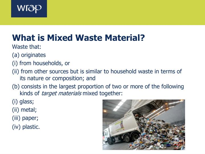 What is Mixed Waste Material?