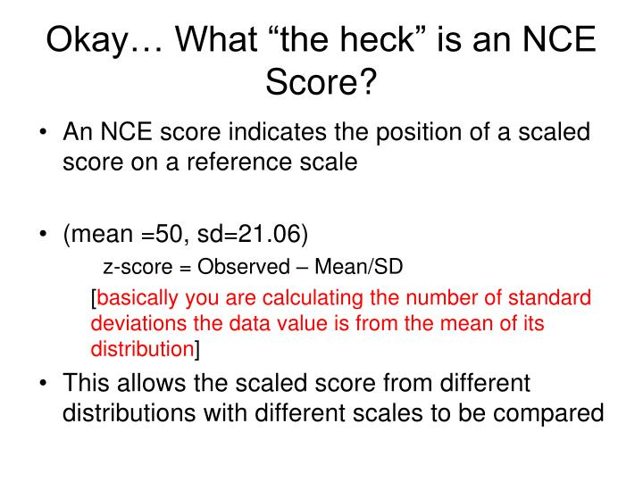 """Okay… What """"the heck"""" is an NCE Score?"""