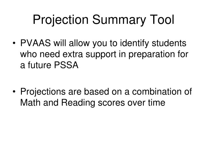 Projection Summary Tool