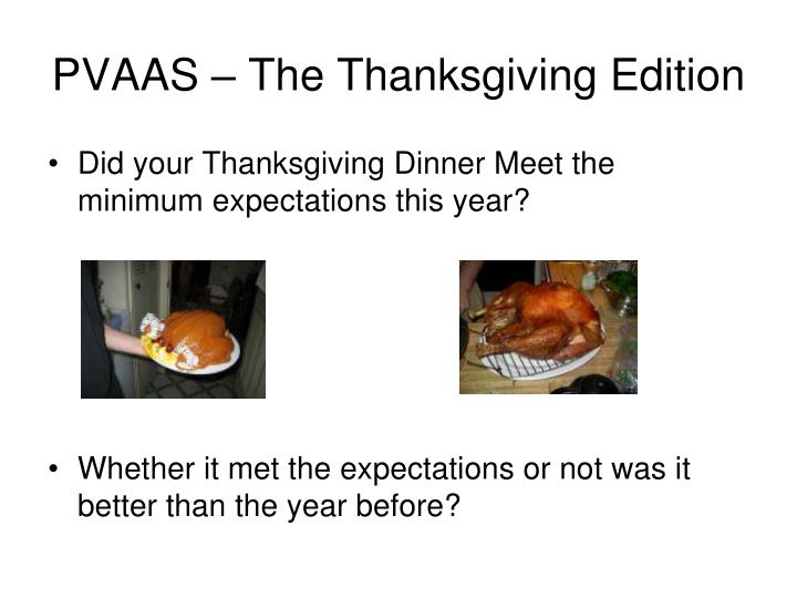 Pvaas the thanksgiving edition