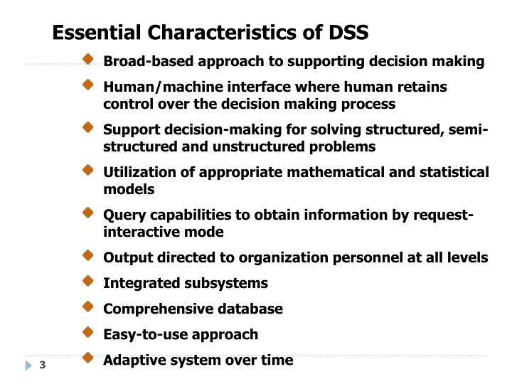 Essential Characteristics of DSS