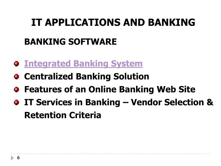 IT APPLICATIONS AND BANKING