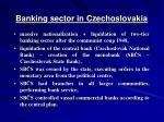 b anking sector in czechoslovakia