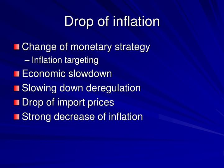 Drop of inflation