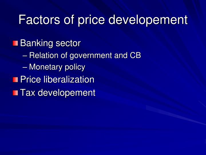 Factors of price developement