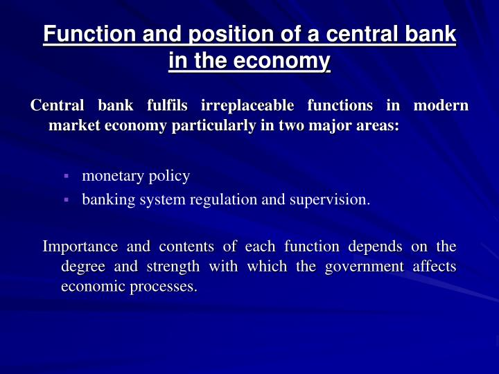 Function and position of a central bank
