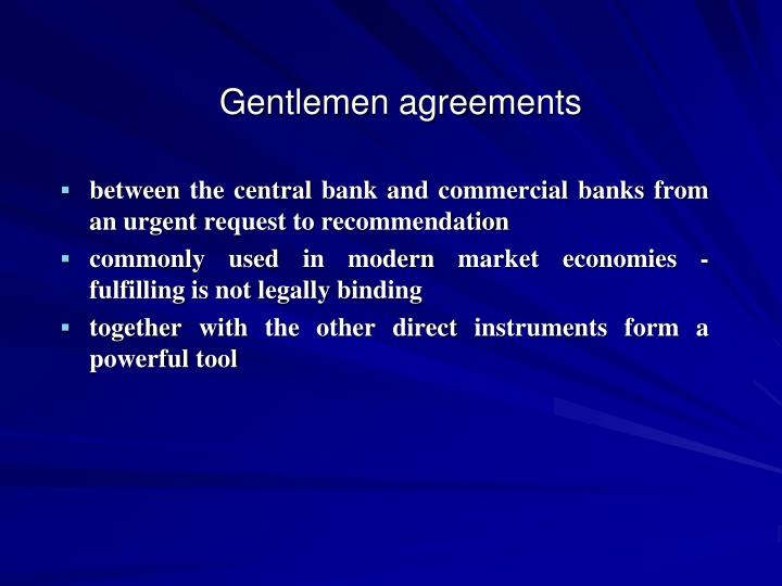 Gentlemen agreements