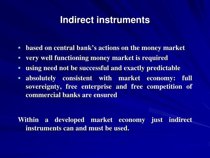 Indirect instruments