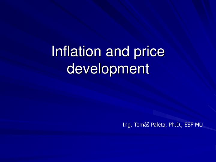Inflation and price development