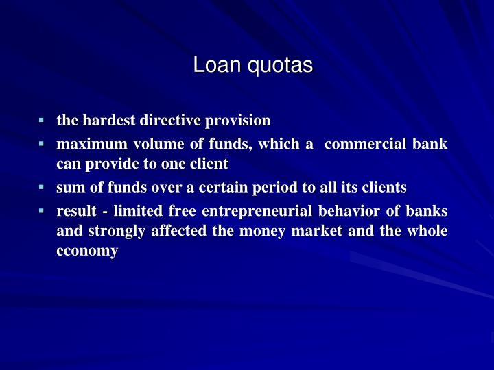 Loan quotas