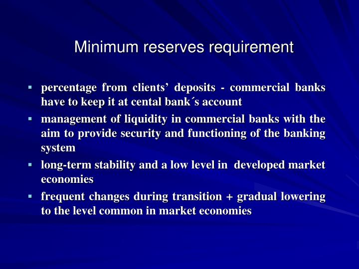 Minimum reserves requirement