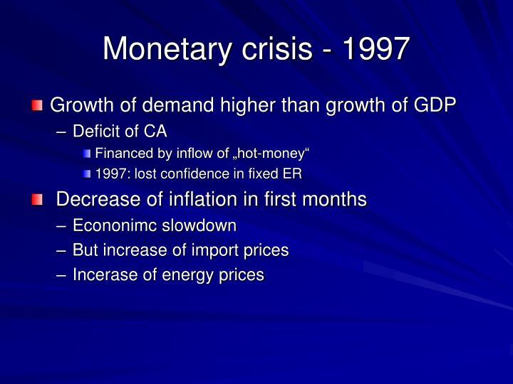 Monetary crisis - 1997