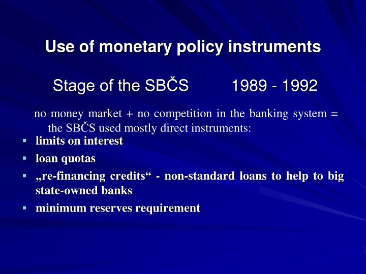 Use of monetary policy instruments