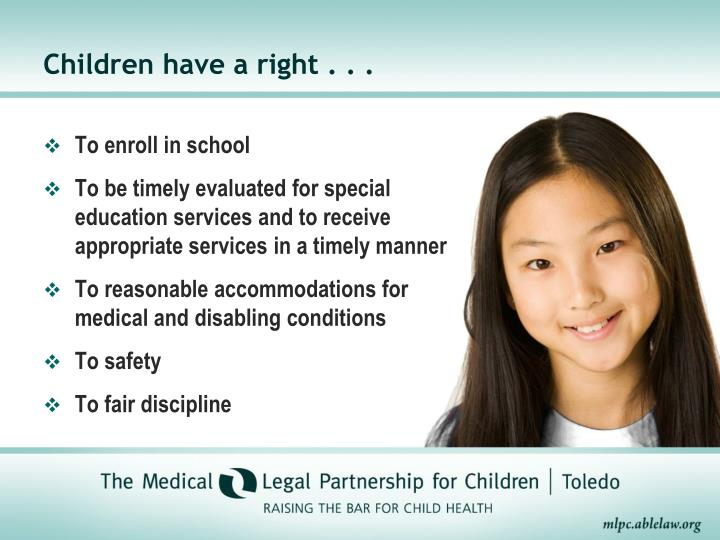 Children have a right . . .