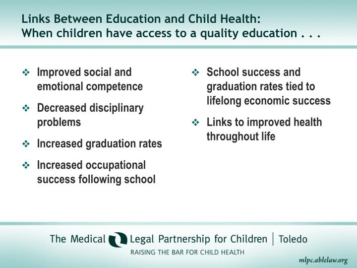 Links between education and child health when children have access to a quality education