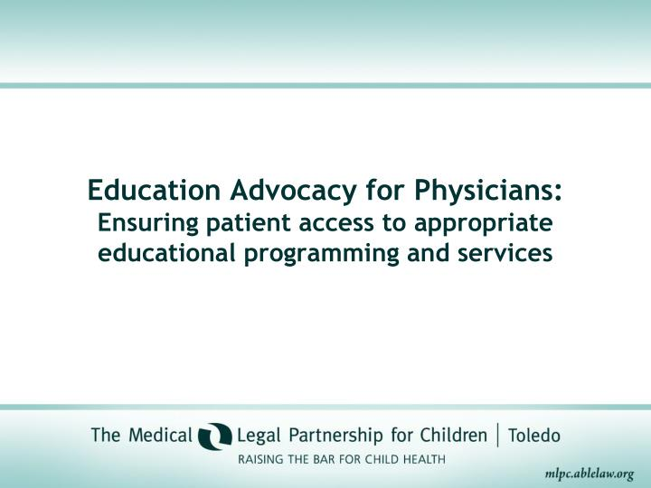 Education Advocacy for Physicians: