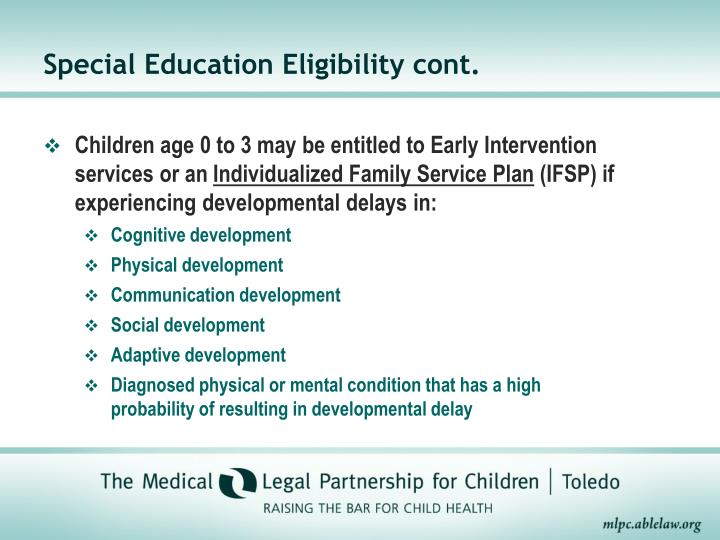 Children age 0 to 3 may be entitled to Early Intervention services or an