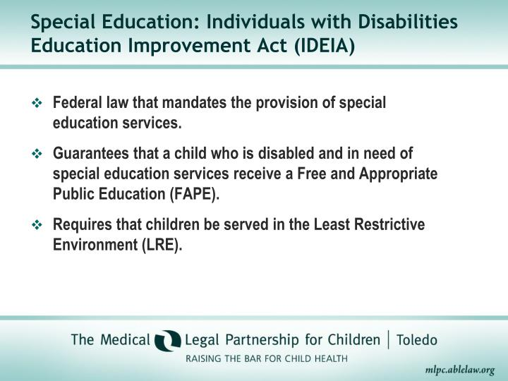 Special Education: Individuals with Disabilities Education Improvement Act (IDEIA)