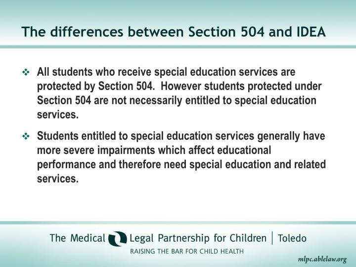 The differences between Section 504 and IDEA