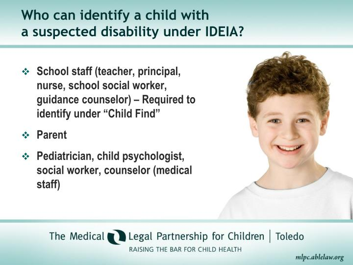 Who can identify a child with