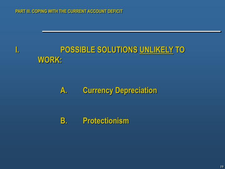 PART III. COPING WITH THE CURRENT ACCOUNT DEFICIT
