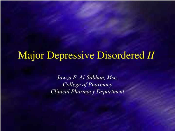 Major Depressive Disordered