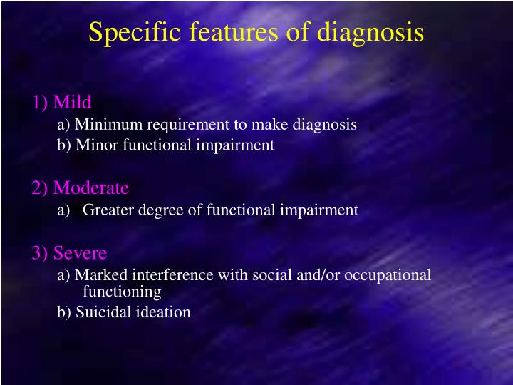 Specific features of diagnosis