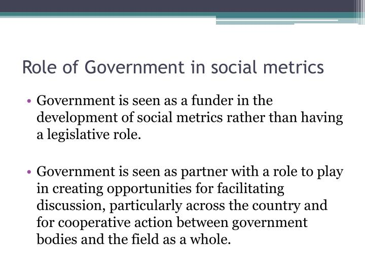 Role of Government in social metrics