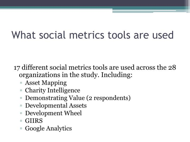What social metrics tools are used