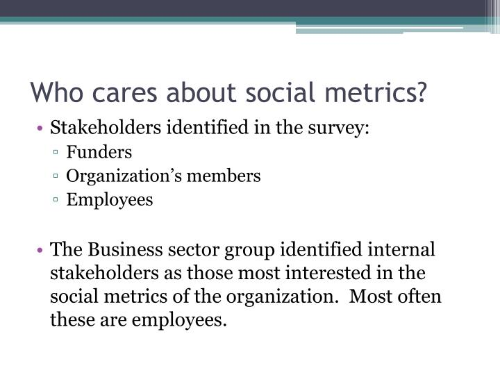 Who cares about social metrics?