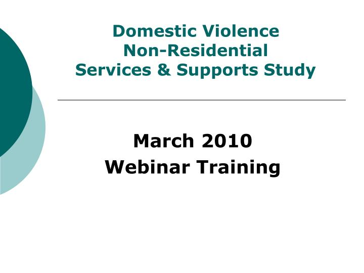 Domestic violence non residential services supports study
