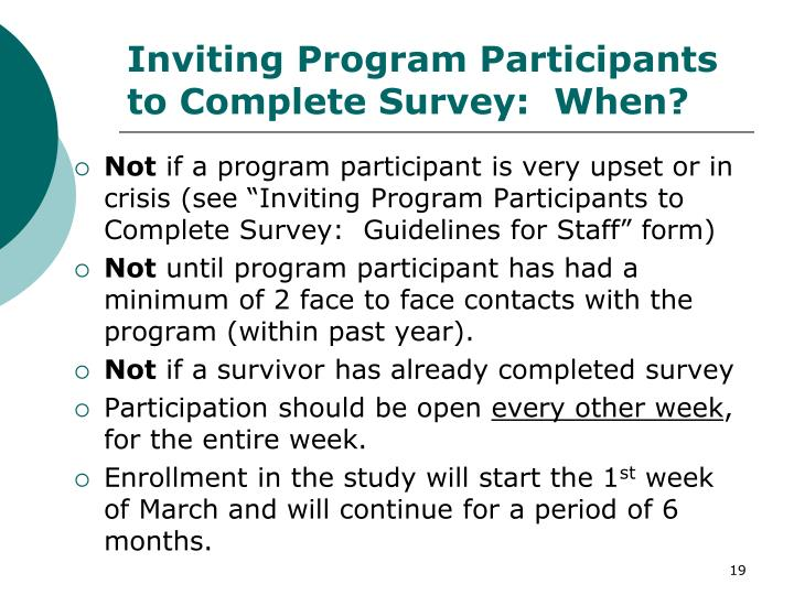 Inviting Program Participants to Complete Survey:  When?