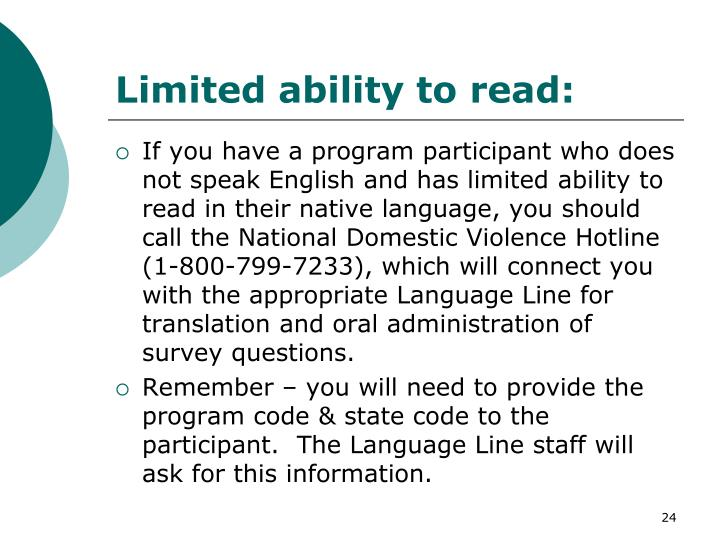 Limited ability to read: