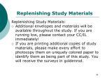 replenishing study materials