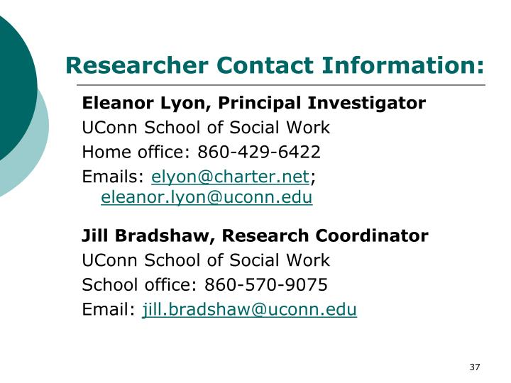 Researcher Contact Information: