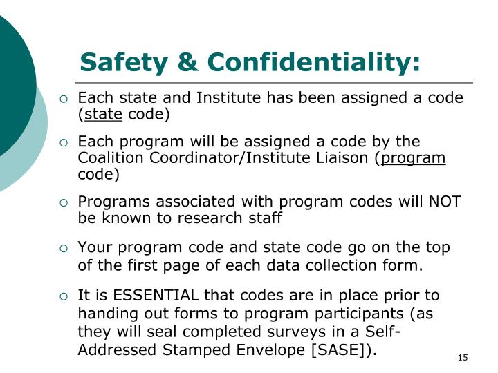 Safety & Confidentiality: