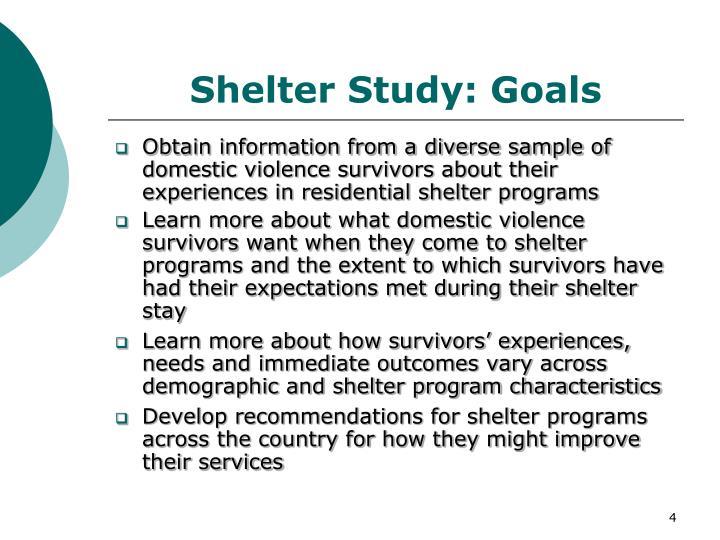 Shelter Study: Goals