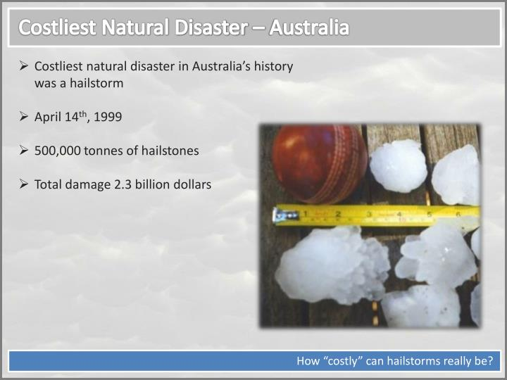 Costliest Natural Disaster – Australia