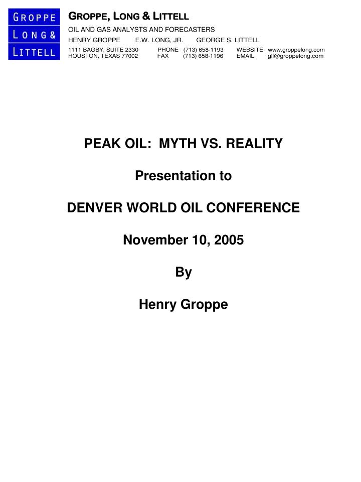 PEAK OIL:  MYTH VS. REALITY