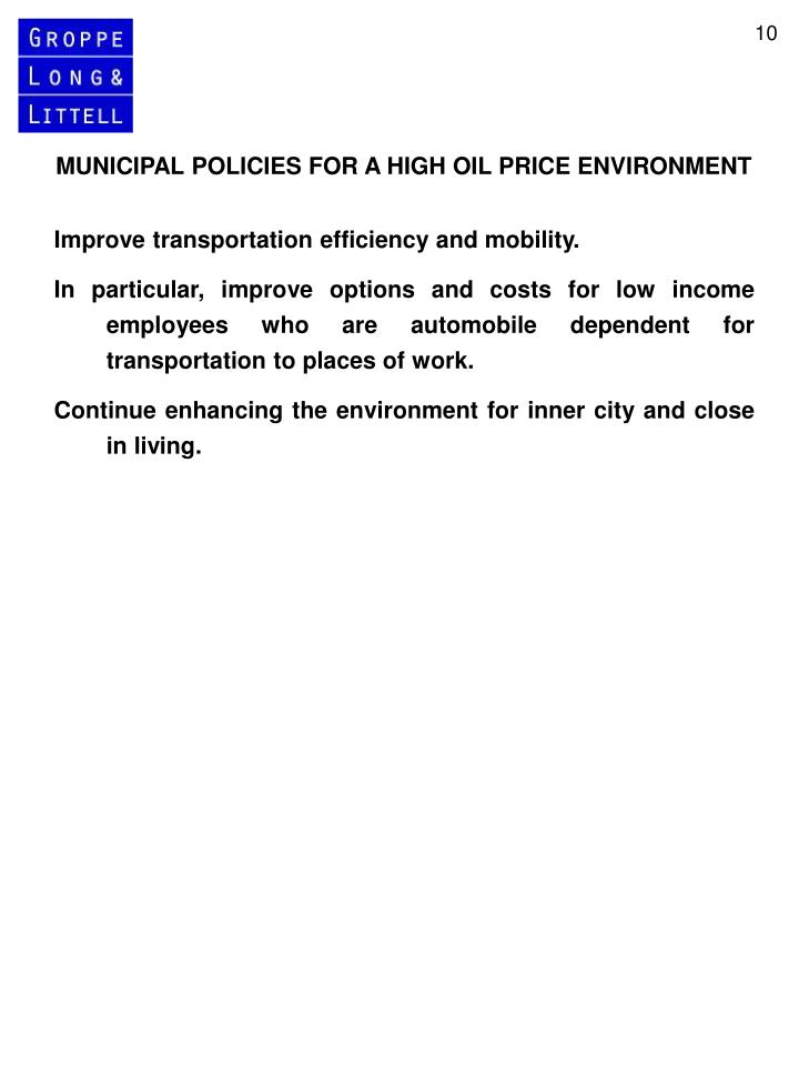 MUNICIPAL POLICIES FOR A HIGH OIL PRICE ENVIRONMENT