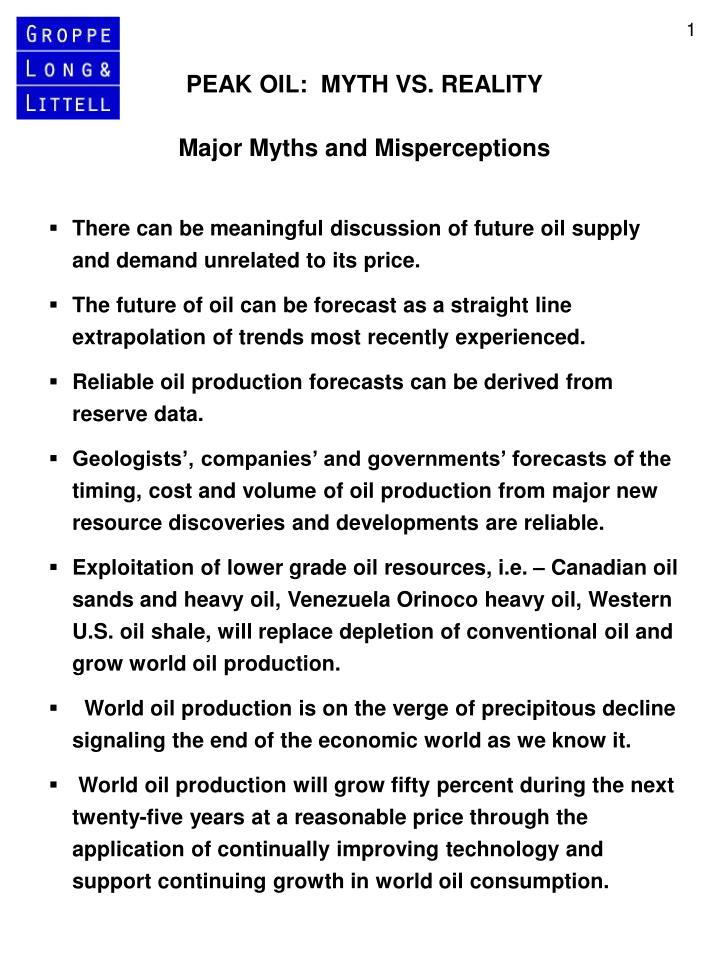 PEAK OIL:  MYTH VS. REALITY