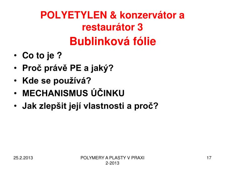 POLYETYLEN & konzervátor a restaurátor 3