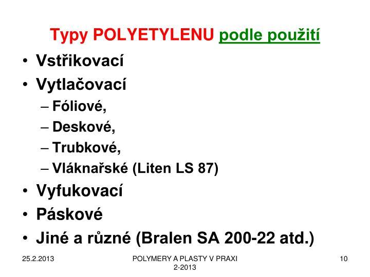 Typy POLYETYLENU
