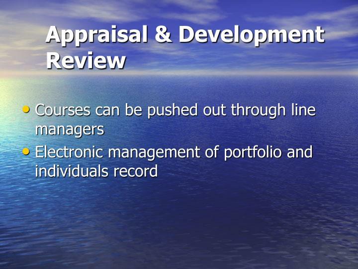 Appraisal & Development Review