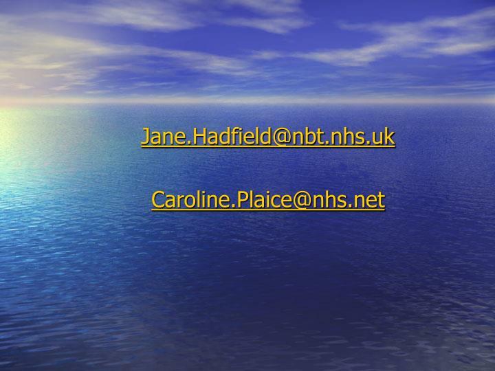 Jane.Hadfield@nbt.nhs.uk