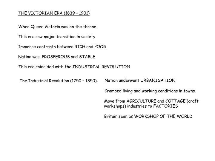 THE VICTORIAN ERA (1839 – 1901)