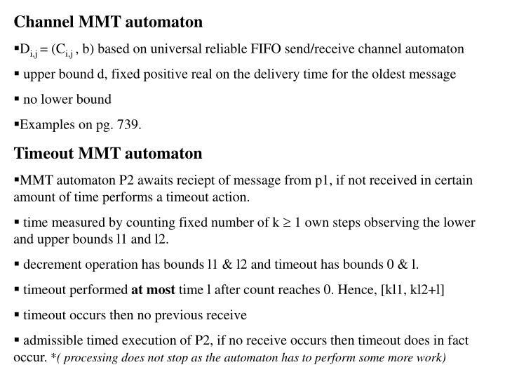 Channel MMT automaton