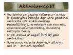 aktualumas iii
