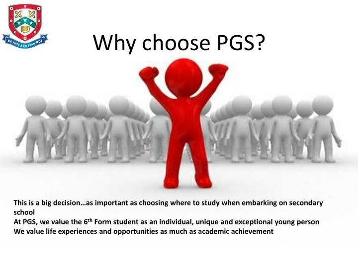 Why choose PGS?