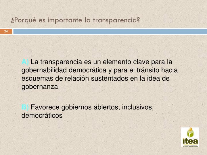 ¿Porqué es importante la transparencia?